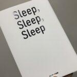 【本】Sleep,Sleep,Sleep